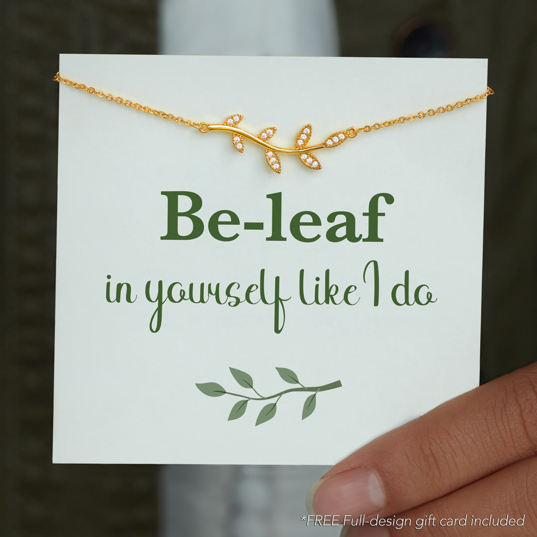 Tree Leaf Necklace - Be-Leaf in Yourself Like I Do