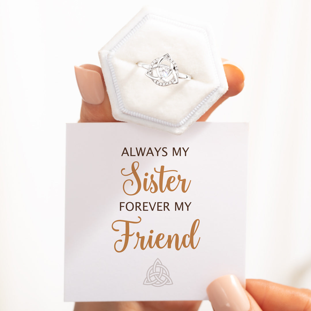 Celtic Sisters Knot Ring - Always My Sister Forever My Friend