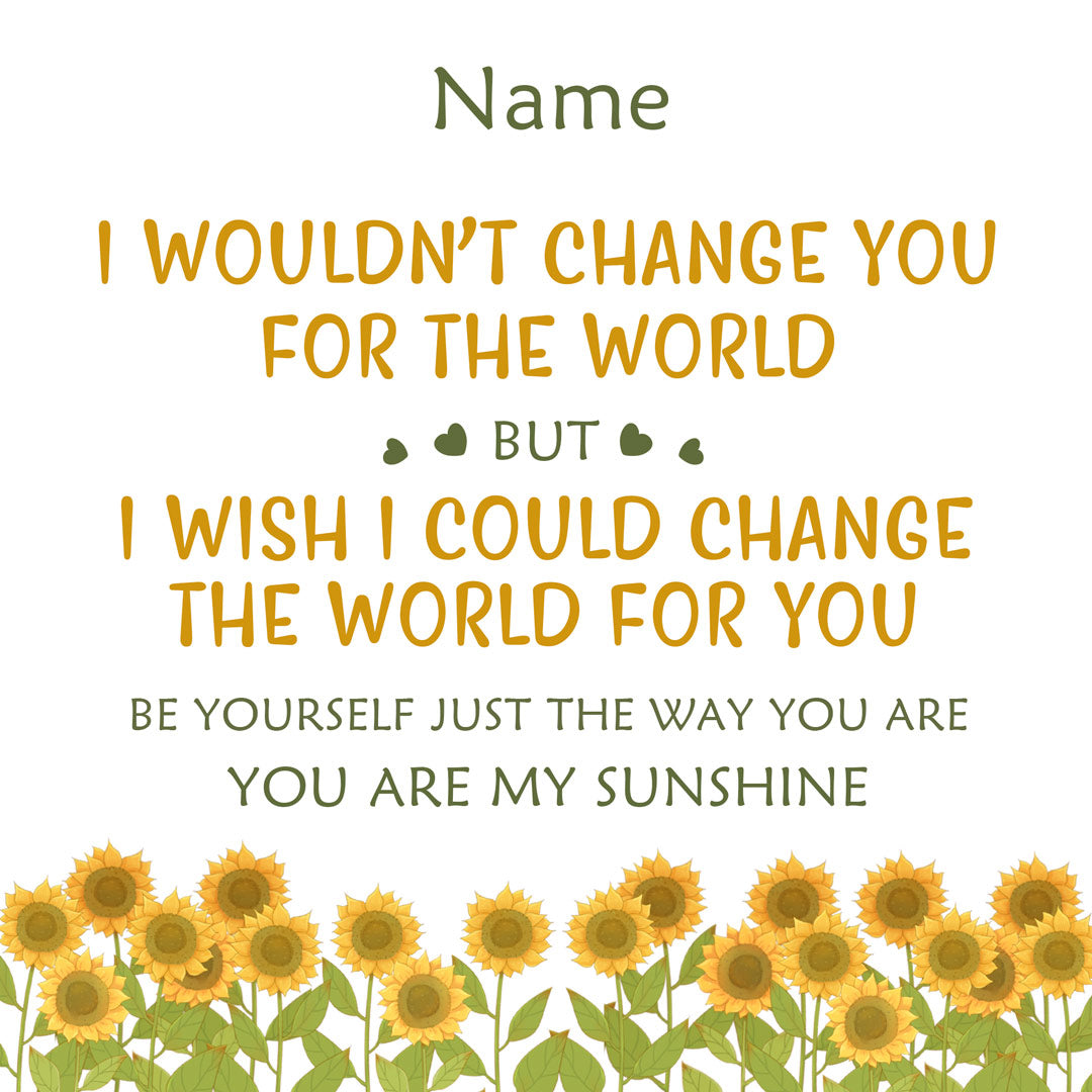 Personalized Sunflower Ring - I Would Change The World For You