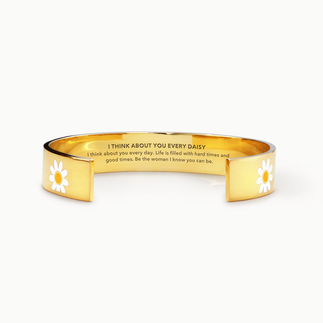Daisy Bangle - Be The Woman I know You Can Be, I Think About You Every Daisy