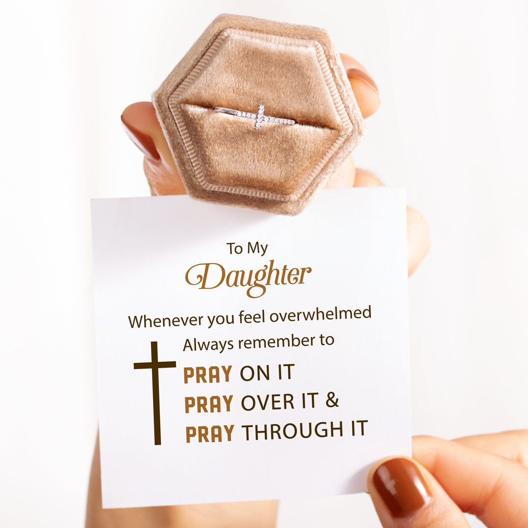 Christianity Cross Ring-To My Daughter Pray Through It