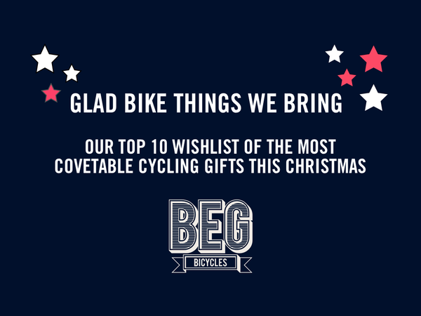 GLAD BIKE THINGS WE BRING…. TO YOU AND YOUR KIN!