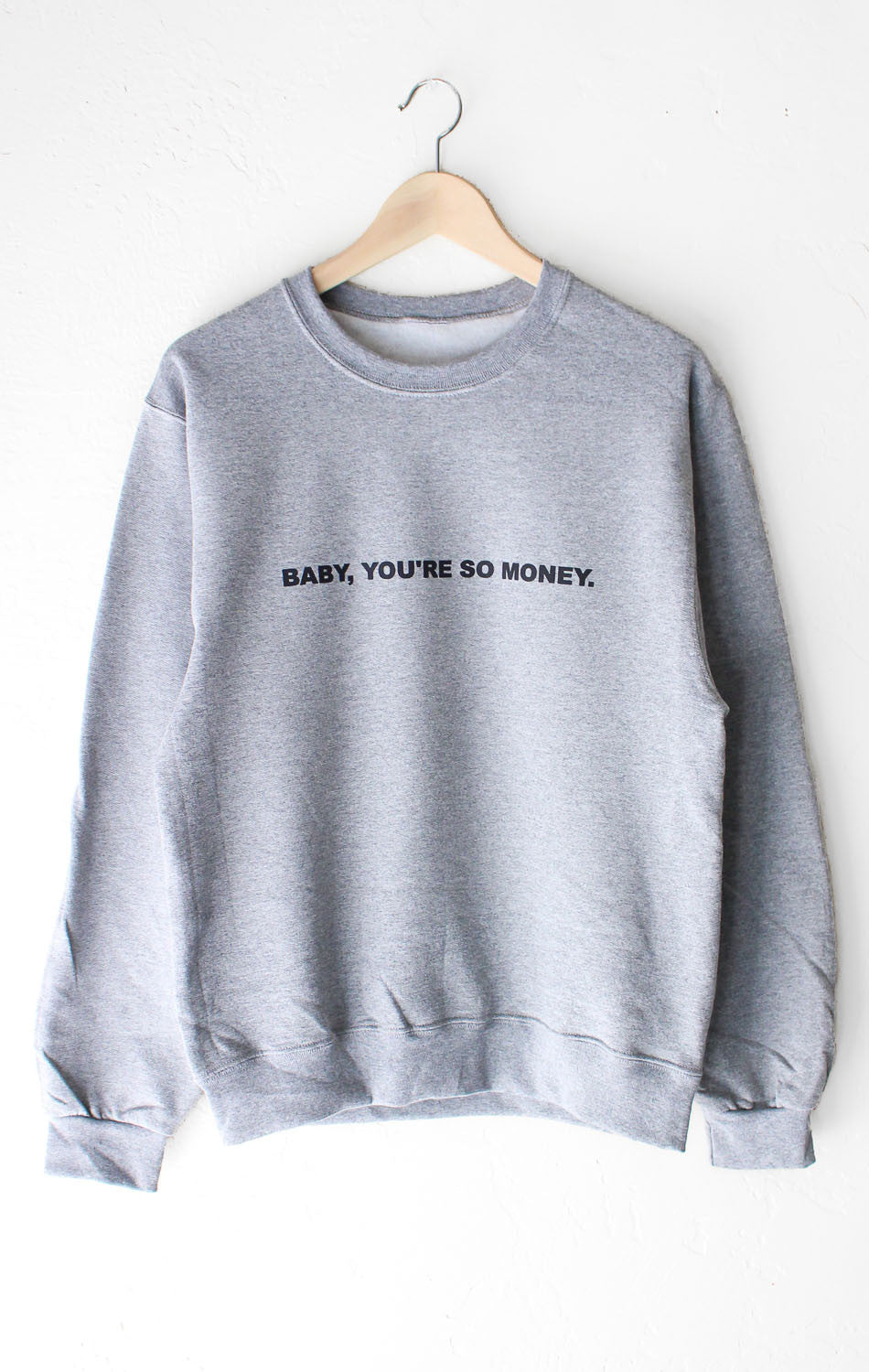 NYCT Clothing Baby You're So Money Sweater