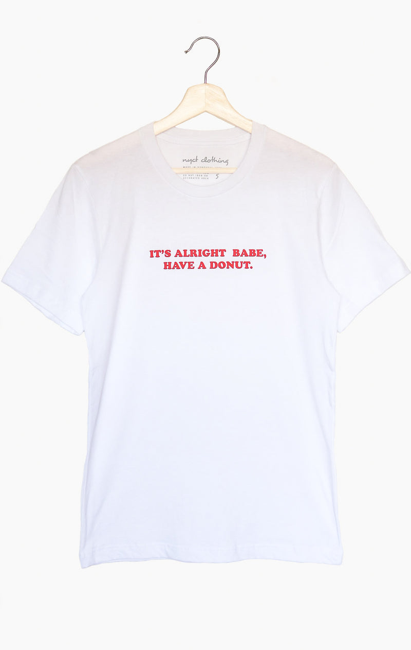 NYCT Clothing It's Alright Babe Have A Donut Tee - White