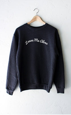 NYCT Clothing Leave Me Alone Sweater
