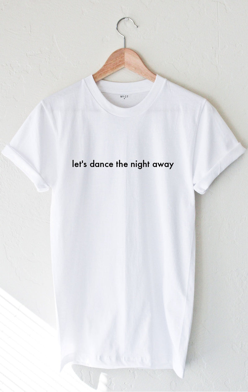 NYCT Clothing Let's Dance The Night Away Tee - White