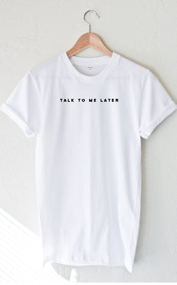 NYCT Clothing Talk To Me Later Tee - White