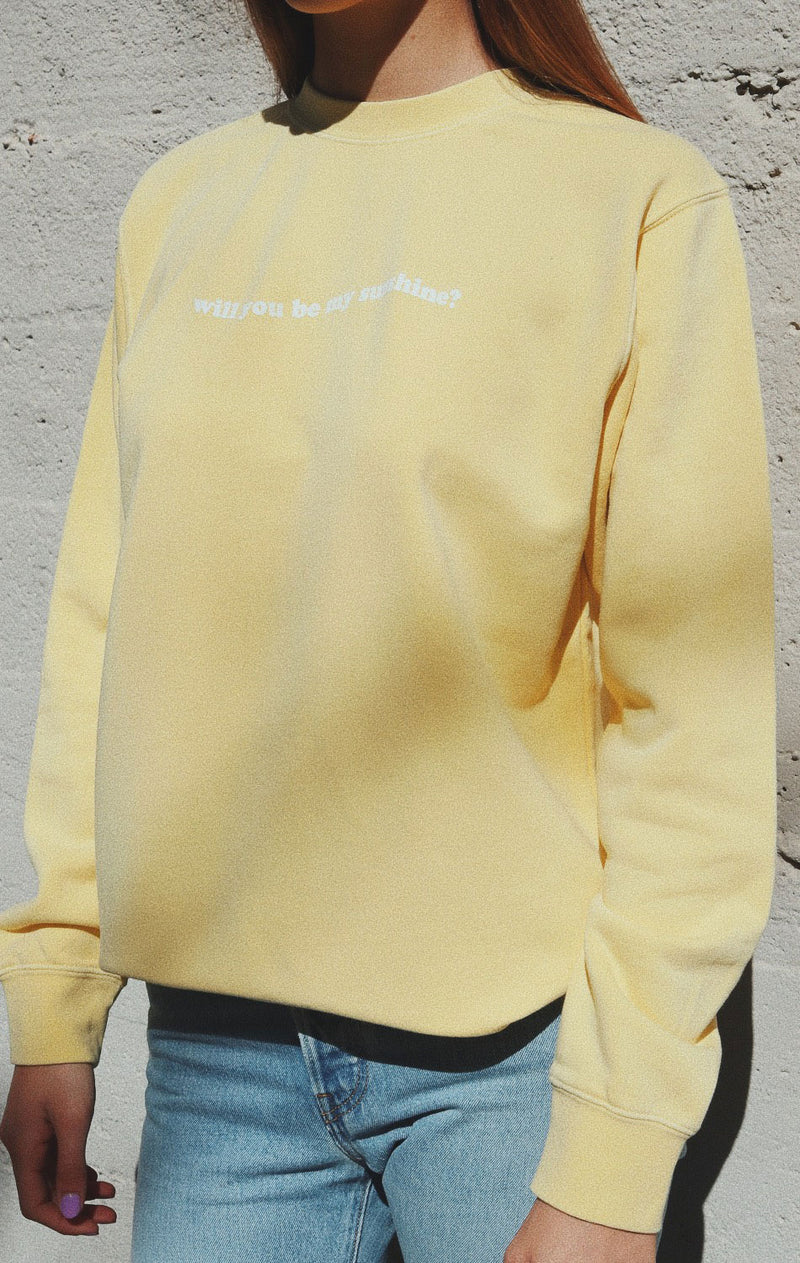 NYCT Clothing Will You Be My Sunshine Sweatshirt