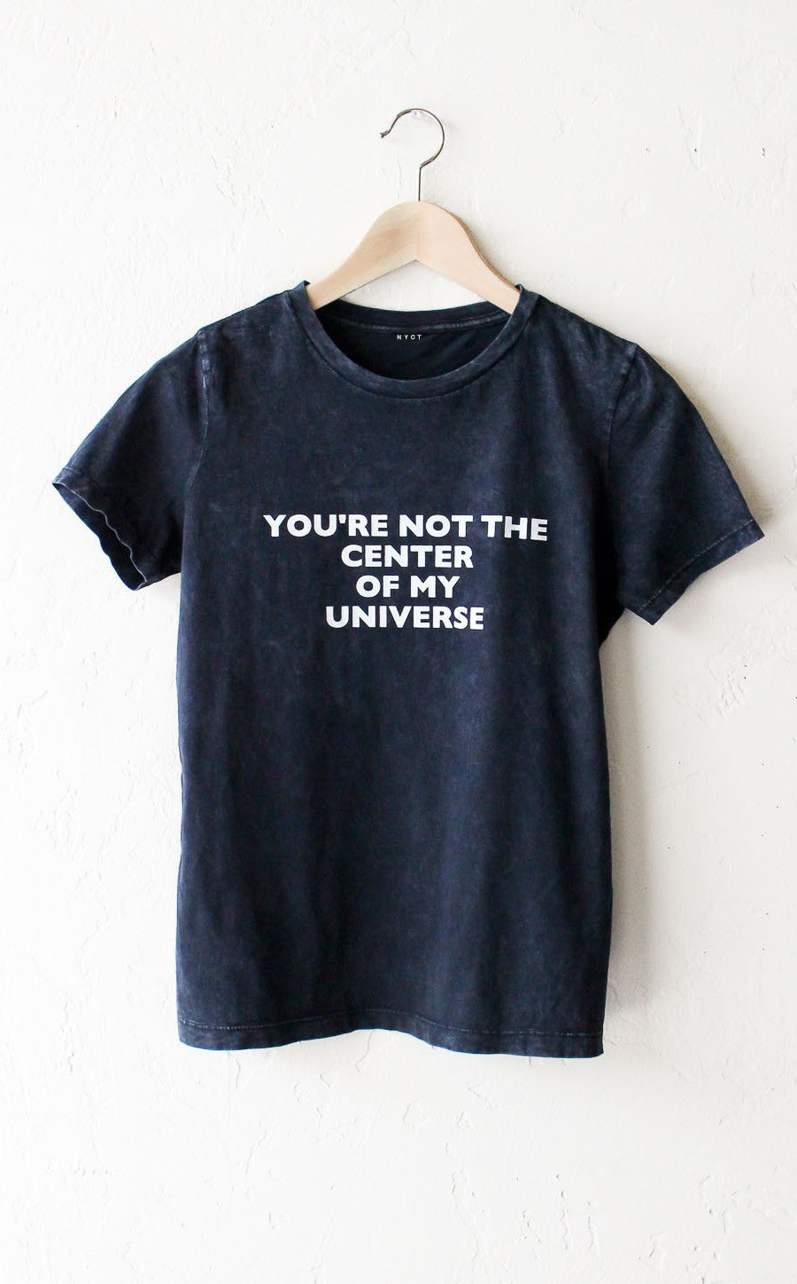 Not Clothing But Makeup Is Just As Important To Finish A: You're Not The Center Of My Universe Relaxed Tee