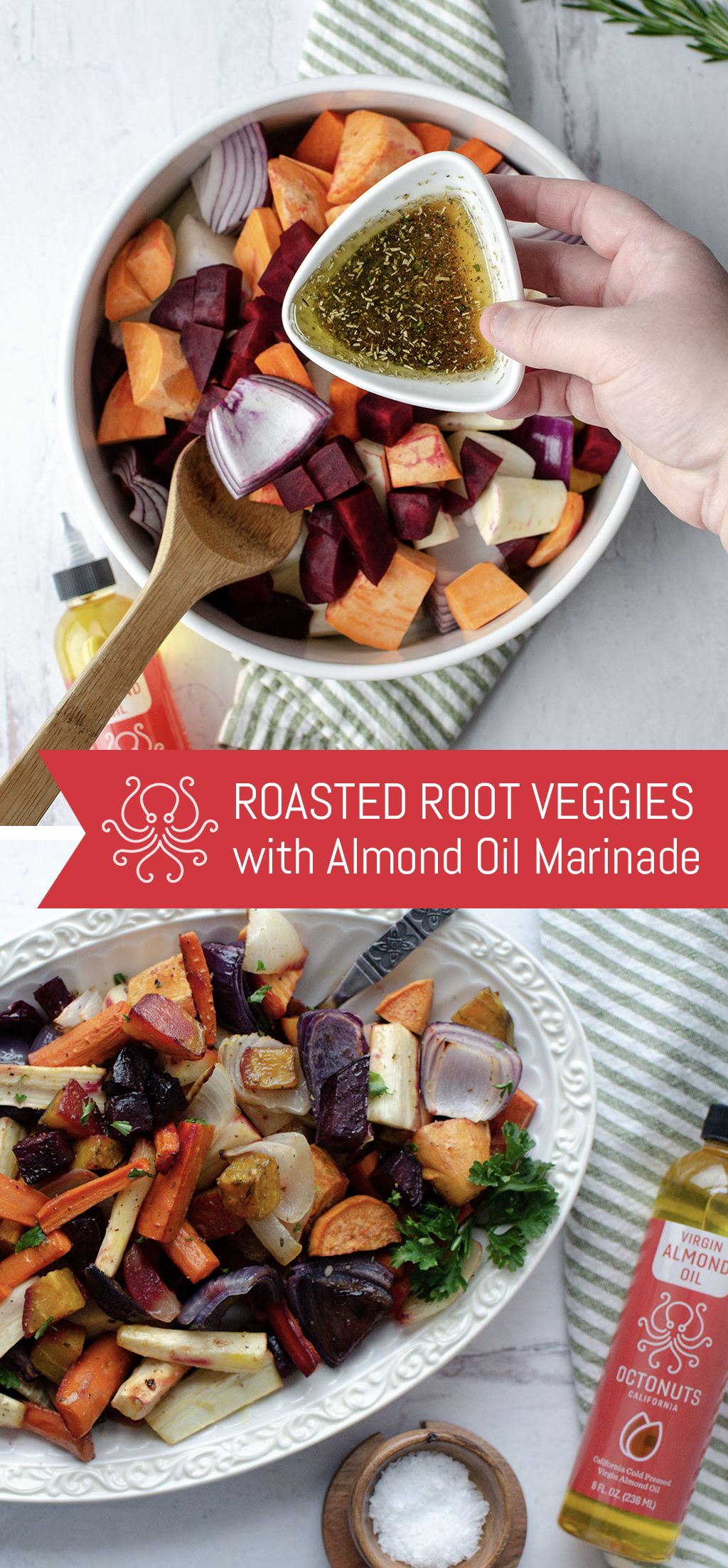 Roasted Root Veggies with Octonuts Almond Oil Marinade