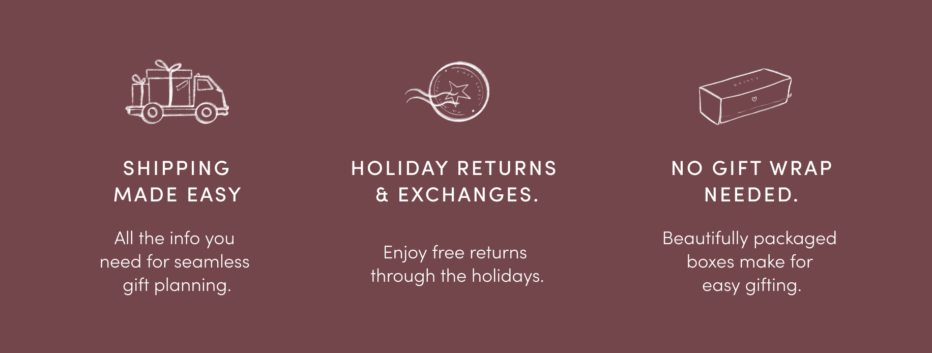 Image with text advertising easy shipping, holidays returns and exchanges, and beautiful packaging.