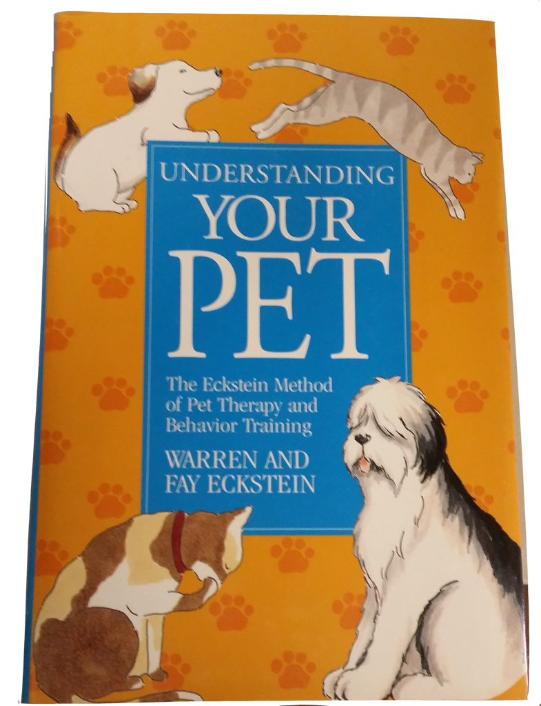 Understanding Your Pet - The Eckstein Method of Pet Therapy and Behavior Training - The Pet Show Store - 1