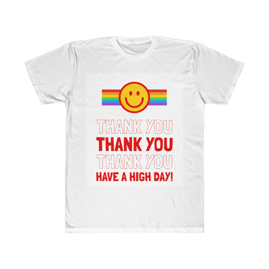 Have A High Day Unisex Fitted Tee - The CannaButta Shop