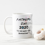 The One Where I Was Quarantined 2020 Mug, Dad Quarantine Mug, Quarantined Father's Day Gift - RazKen Gifts Shop - 1 Day Processing time - Fast Shipping