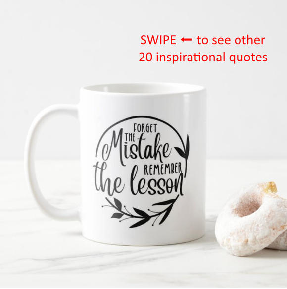 Inspirational Quotes Motivational Phrase Optimistic Coffee Mug - RazKen