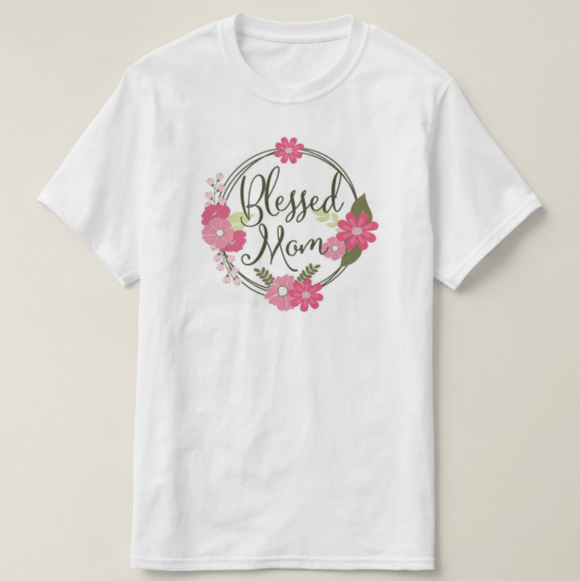 Blessed Mom Floral Design, Permanently Printing (NOT Vinyl), Unisex Adult White Tshirt - RazKen Gifts Shop