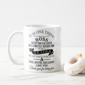 Boss, Leader, Mentor, Quotes Gift for Boss, Leader, Manager, Mentor, Boss Coffee Mug - RazKen Gifts Shop - 1 Day Processing time - Fast Shipping