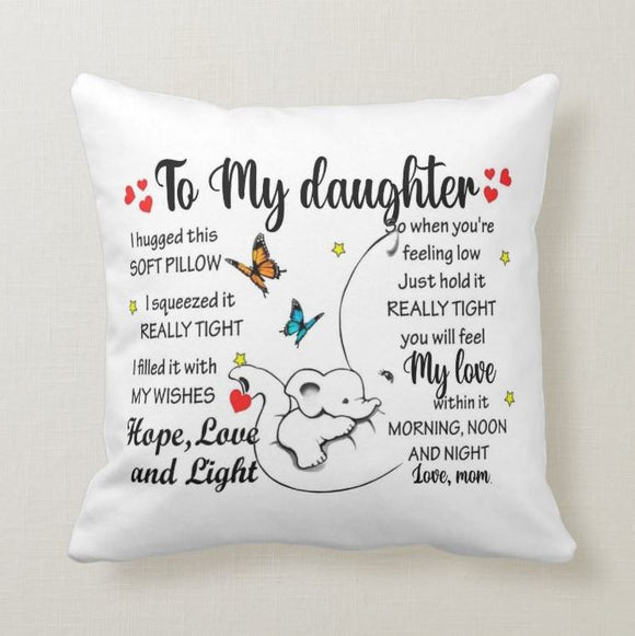 To My Daughter I hugged This Soft Pillow, Gift for Daughter, Best Daughter Pillow Cover, Case/Insert - RazKen Gifts Shop