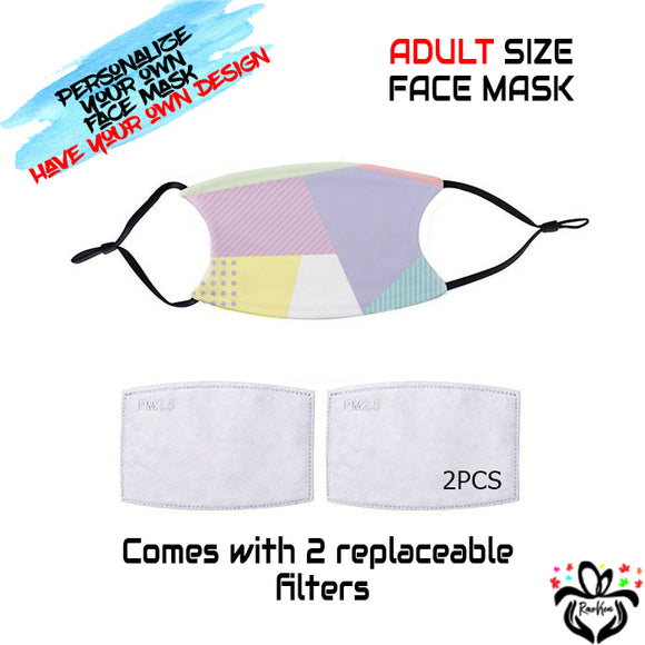 Personalize Your Own Design Adult Face Mask with Black Straps and 2 Replaceable Filters