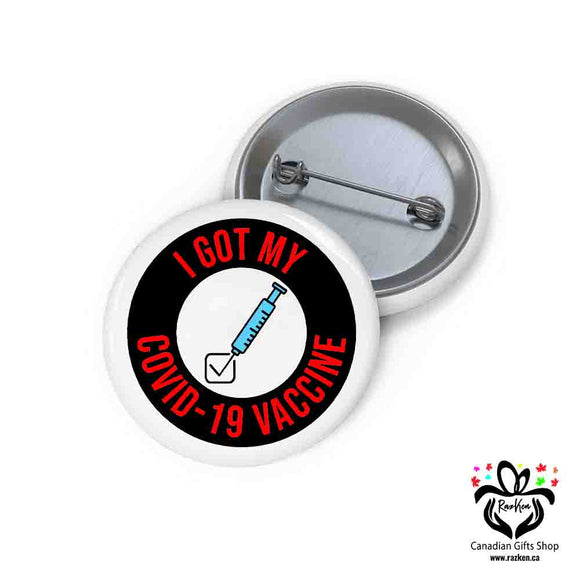 I Got My Covid-19 Vaccine Button Pins Covid-19 Vaccinated, Button, Gift for Nurse, Workers - RazKen Gifts Shop