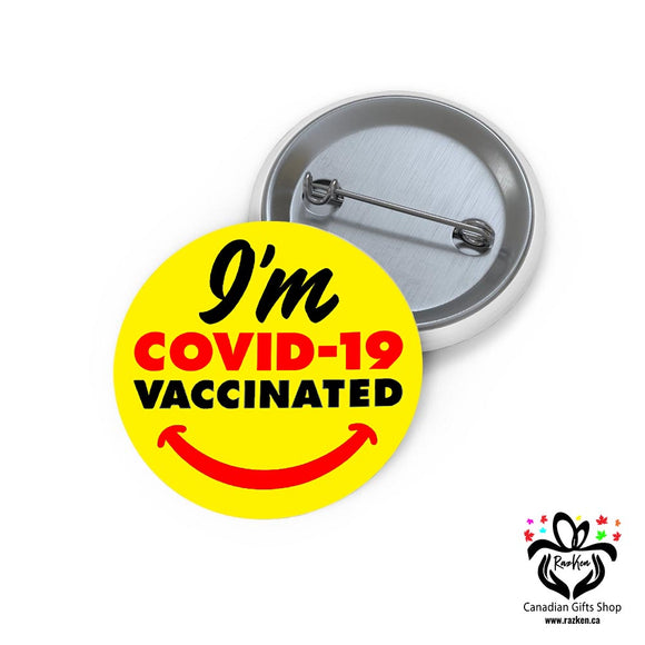 I am Covid-19 Vaccinated, Button, Gift for Nurse, Workers, COVID-19 Vaccine Button - RazKen Gifts Shop