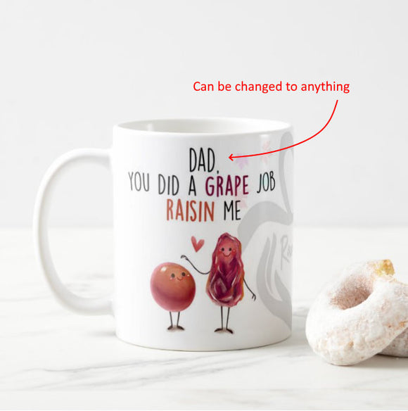 You Did a Grape Job Raisin Me, Friend, Grand, Birthday Gift Mug Funny Cartoon Mug - RazKen Gifts Shop