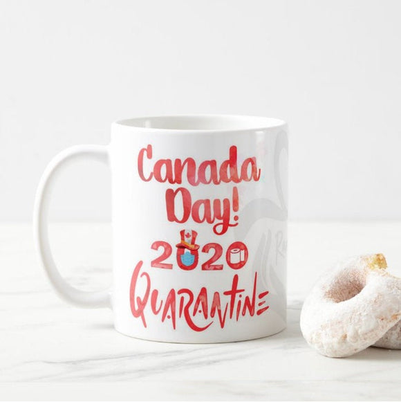 Canada Day Gift 2020 Quarantine July 1st Coffee Mug - RazKen Gifts Shop - 1 Day Processing time - Fast Shipping