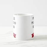 "Make It Your Own Gift ""I am Might Look Like I am listening to You But In My Head I'm ..."" Mug - RazKen Gifts Shop"