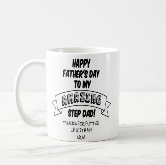 Happy Father's Day to My Step Dad, Gift for Step Dad, Coffee Mug