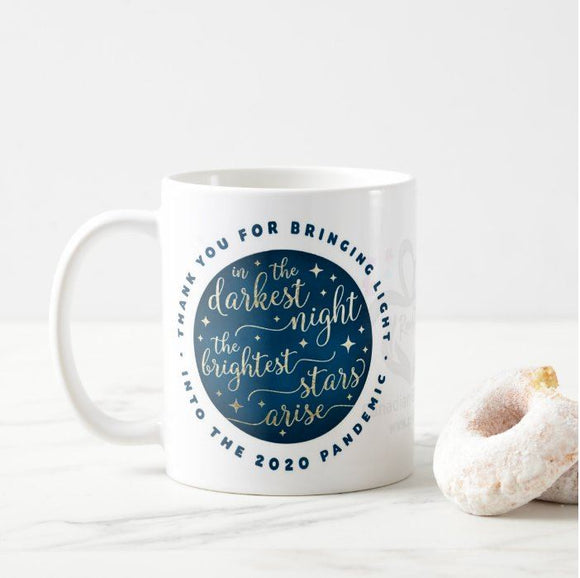 In the darkest night the brightest stars arise - Thank you for bringing light Mug - RazKen Gifts Shop - 1 Day Processing time - Fast Shipping