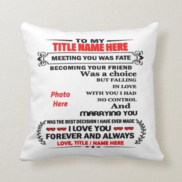 Personalized Pillow To My Wife, Husband, Friend, Love, Gift from Wife, Husband, Meeting You Was Fate - RazKen Gifts Shop