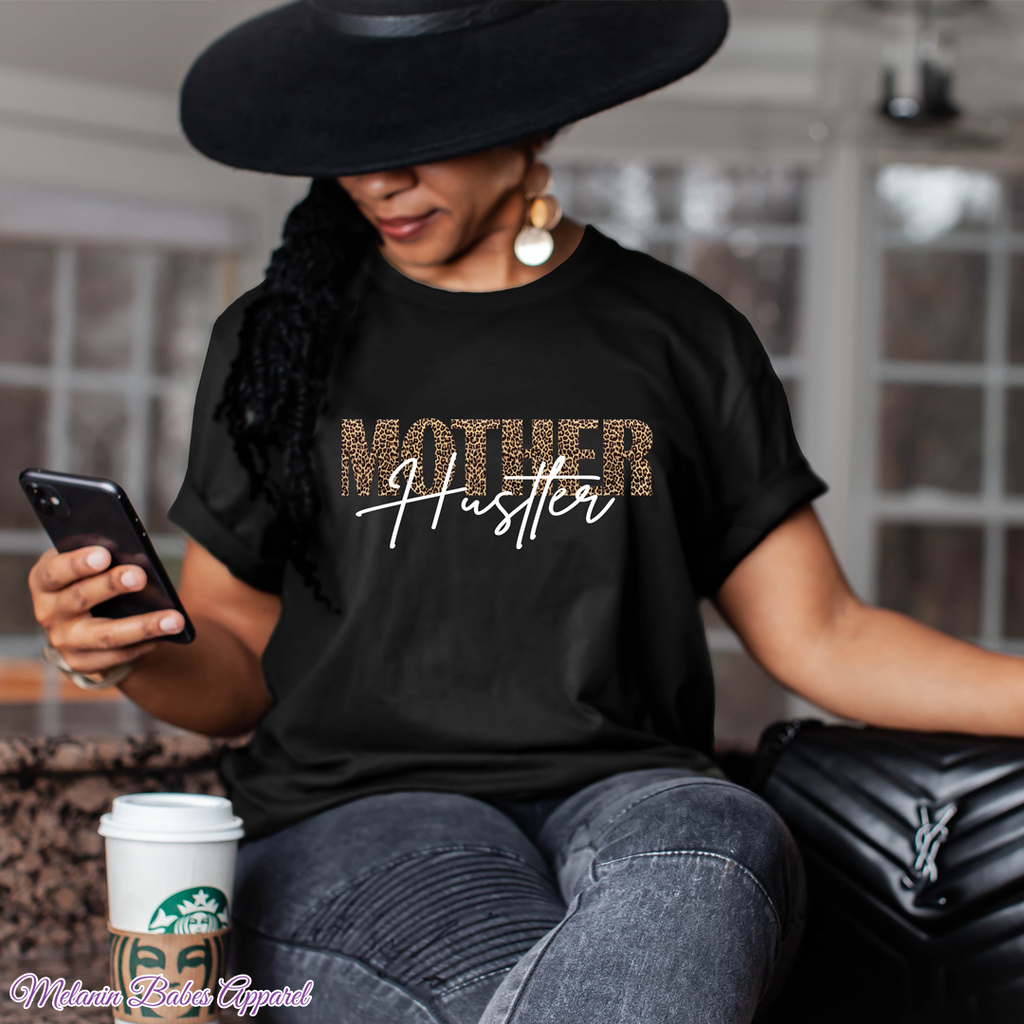 Mother Hustler Mother's Day Shirt - MelaninBabesApparel