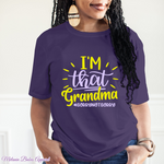 Load image into Gallery viewer, I'm That Grandma Sorry Not Sorry - MelaninBabesApparel