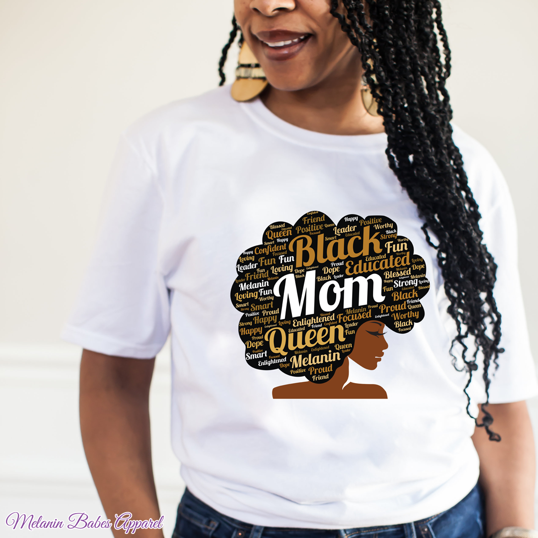 Black Mom with Afro Words - MelaninBabesApparel