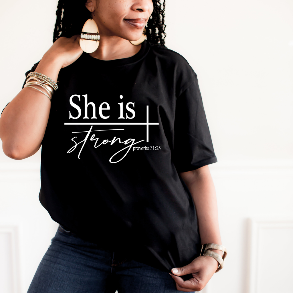 She Is Strong Proverbs 31:25 - MelaninBabesApparel