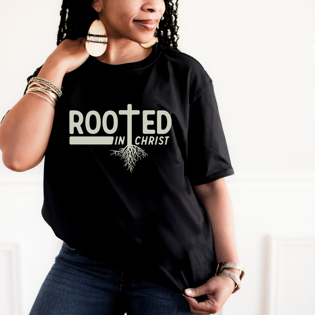 Rooted In Christ - MelaninBabesApparel