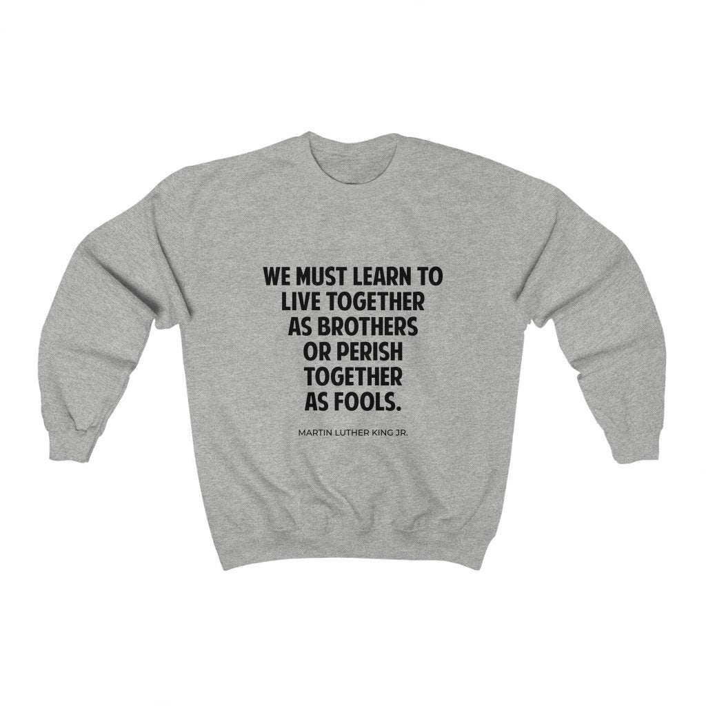 We Must Learn To Live Together Martin Luther King Jr. Quote - MelaninBabesApparel