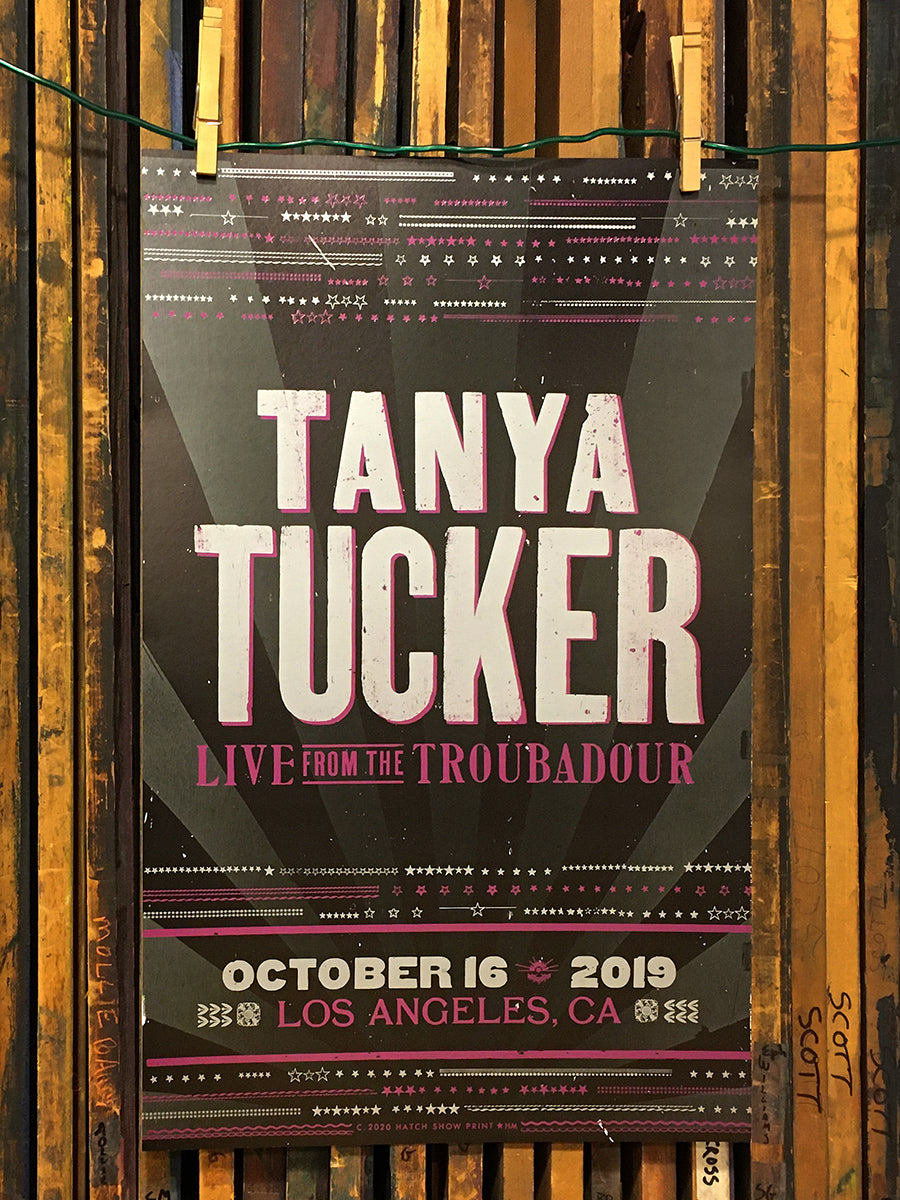 "Hatch Show Print ""Tanya Tucker Live From The Troubadour"" Letterpress Poster (All Net Proceeds donated to The Troubadour)"
