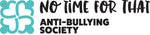 No Time for That Anti-Bullying Society