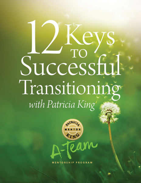 12 Keys to Successful Transitioning MP3/MP4 Download - Patricia King
