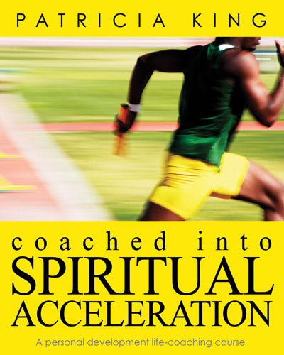 """Coached into Spiritual Acceleration Life Coaching Course"" - Digital Download ONLY"