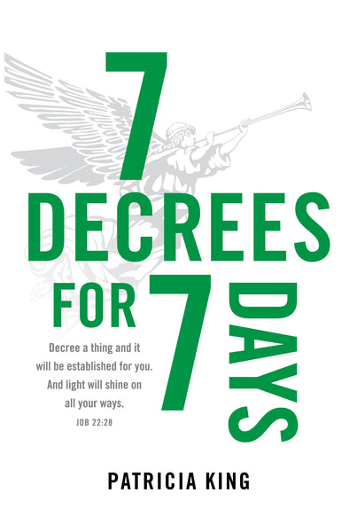 7 Decrees for 7 Days Book/Ebook - Patricia King