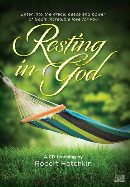 Resting in God – CD/MP3 by Robert Hotchkin