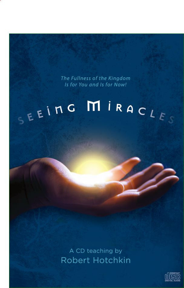 Seeing Miracles - CD/MP3 Download (Audio) by Robert Hotchkin