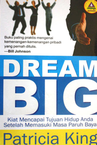 Dream BIG!   Book by Patricia King