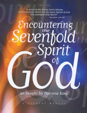 Encountering the Sevenfold Spirit of God   Manual/PDF Download by Patricia King