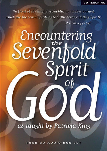 Encountering the Sevenfold Spirit of God   MP3 Download / CD Set by Patricia King