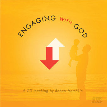 Engaging With God - CD/MP3 Downloads by Robert Hotchkin
