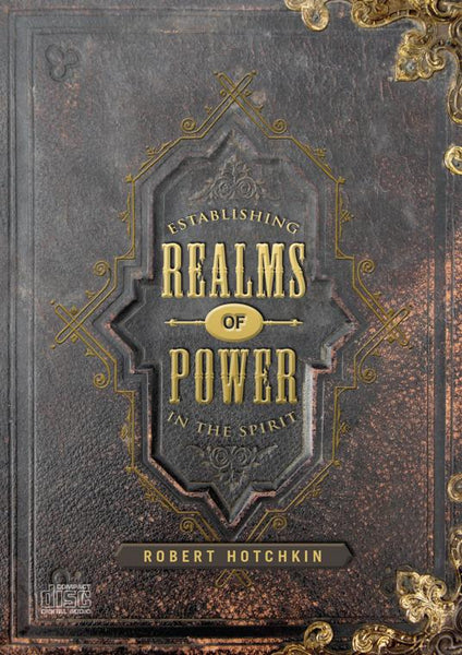 Establishing Realms of Power MP3 by Robert Hotchkin