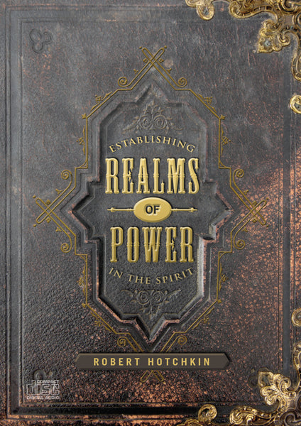 Establishing Realms of Power CD/MP3 Download by Robert Hotchkin